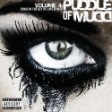 Puddle Of Mudd - Volume 4 - Songs In The Key Of Love & Hate