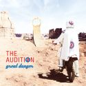 The Audition - The Great Danger