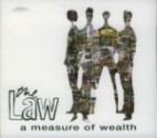 The Law - A Measure Of Wealth